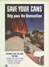 """""""Save Your Cans- Help Pass the Ammunition"""""""