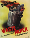 """""""Don't Burn Waste Paper- Call a Collector"""""""