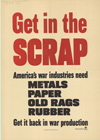 """""""Get in the Scrap- Get it Back in War Production"""""""