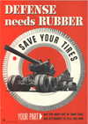 """""""Defense Needs Rubber-  Save your tires"""""""