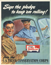 """""""Sign the Pledge to Keep 'em Rolling- Join the U.S. Truck Conservation Corps."""""""