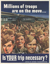"""""""Millions of Troops Are on the Move- Is Your Trip Necessary?"""