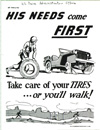 """""""His Needs Come First- Take Care of Your Tires. . . or You'll Walk!"""""""